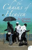 The Chains of Heaven: An Ethiopian Romance (eBook, ePUB)