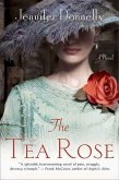 The Tea Rose (eBook, ePUB)
