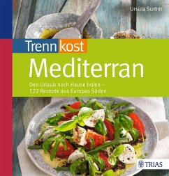 Trennkost mediterran (eBook, ePUB) - Summ, Ursula