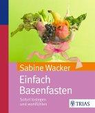 Einfach Basenfasten (eBook, PDF)