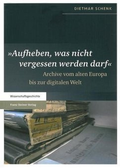 'Aufheben, was nicht vergessen werden darf' (eBook, PDF) - Schenk, Dietmar
