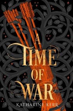 A Time of War (The Westlands, Book 3) (eBook, ePUB) - Kerr, Katharine