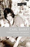 Threepenny Memoir: The Lives of a Libertine (eBook, ePUB)