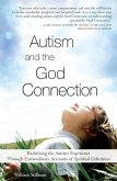 Autism and the God Connection (eBook, ePUB)