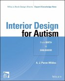 Interior Design for Autism from Birth to Early Childhood (eBook, PDF)