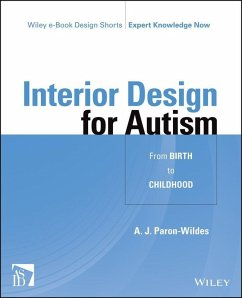 Interior Design for Autism from Birth to Early Childhood (eBook, PDF) - Paron-Wildes, A. J.