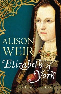Elizabeth of York (eBook, ePUB) - Weir, Alison