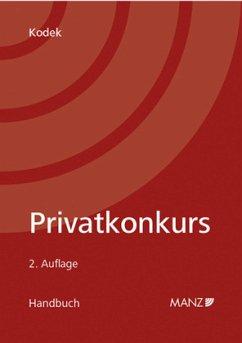 Privatkonkurs (f. Österreich) - Kodek, Georg E.