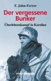 Der vergessene Bunker