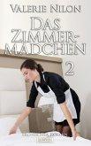 Das Zimmermädchen 2 (eBook, ePUB)