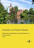 Briefwechsel und Tagebücher des Fürsten Hermann von Pückler-Muskau