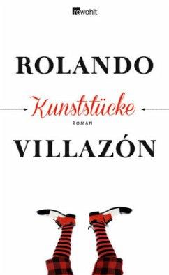 Kunststücke - Villazón, Rolando