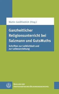 Ganzheitlicher Religionsunterricht bei Salzmann und GutsMuths