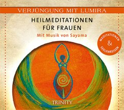 Heilmeditationen für Frauen, 1 Audio-CD - Lumira