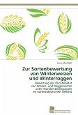 Zur Sortenbewertung von Winterweizen und Winterroggen