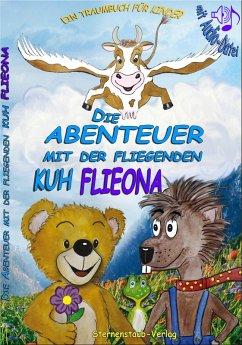 Die Abenteuer mit der fliegenden Kuh Flieona (eBook, ePUB) - Schab, Gabriele