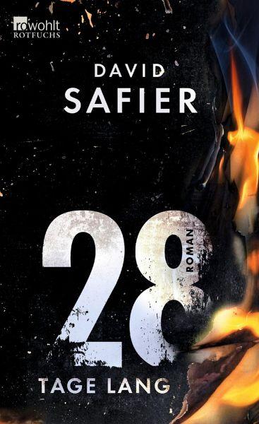 28 Tage lang von David Safier portofrei bei bücher.de ...