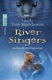 Aufbruch ins Ungewisse / River Singers Bd.1
