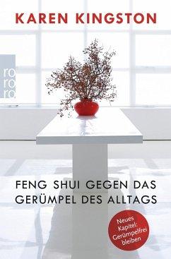 Feng Shui gegen das Gerümpel des Alltags - Kingston, Karen