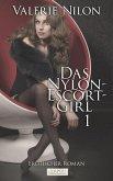 Das Nylon-Escort-Girl (eBook, ePUB)