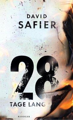 28 Tage lang - Safier, David