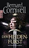 Der Heidenfürst / Uhtred Bd.7