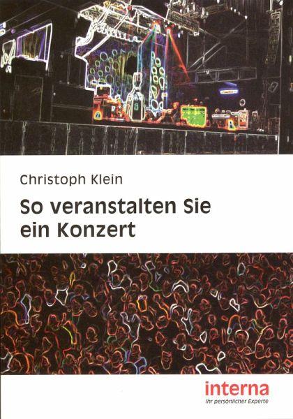 So veranstalten Sie ein Konzert (eBook, PDF) - Klein, Christoph