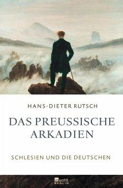 Das preußische Arkadien - Rutsch, Hans-Dieter
