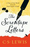 The Screwtape Letters: Letters from a Senior to a Junior Devil (eBook, ePUB)