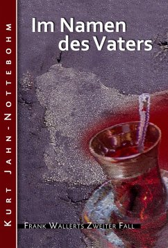 BookRix Im Namen des Vaters / Frank Wallert Bd.2 (eBook, ePUB)