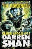 Demon Apocalypse (The Demonata, Book 6) (eBook, ePUB)