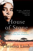 House of Stone: The True Story of a Family Divided in War-Torn Zimbabwe (eBook, ePUB)