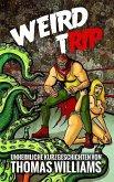 Weird Trip (eBook, ePUB)