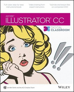 Illustrator CC Digital Classroom (eBook, ePUB) - Smith, Jennifer