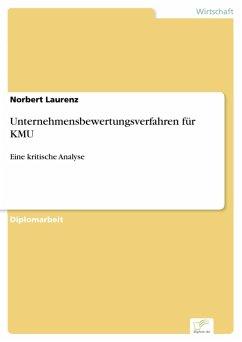 Unternehmensbewertungsverfahren für KMU (eBook, PDF) - Laurenz, Norbert