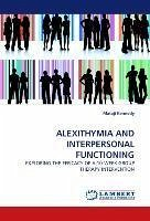 ALEXITHYMIA AND INTERPERSONAL FUNCTIONING