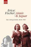 Aimée und Jaguar (eBook, ePUB)