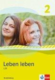 Leben leben 2 - Neubearbeitung. LER - Ausgabe für Brandenburg. Schülerbuch 7.-8. Klasse
