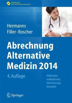Abrechnung Alternative Medizin 2014 - Fachbuch - buecher.de