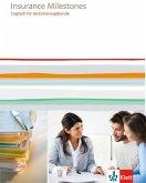 Insurance Milestones. Englisch für Versicherungsberufe. Lehr-/Arbeitsbuch