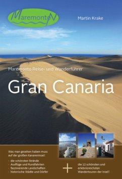 Maremonto Reise- und Wanderführer Gran Canaria,...