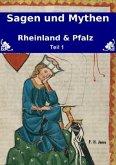 Sagen & Mythen - Rheinland und Pfalz - Teil 1
