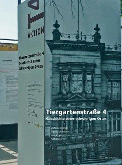 Tiergartenstraße 4 - Endlich, Stefanie; Falkenstein, Sigrid; Lieser, Helga; Sroka, Ralf