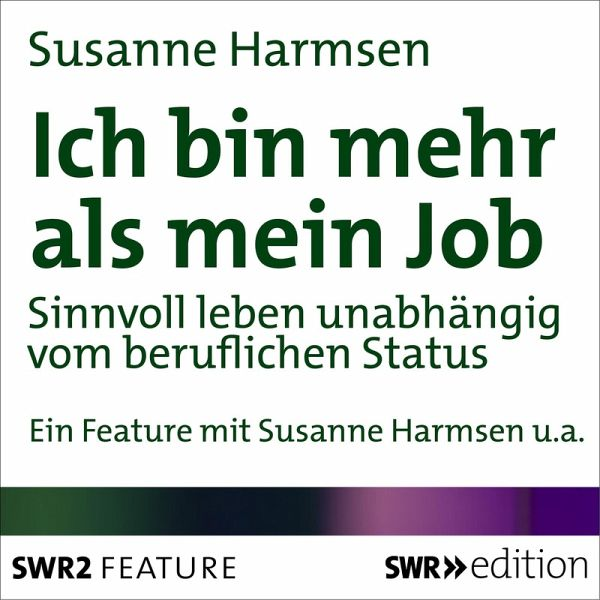 ich bin mehr als mein job mp3 download von susanne. Black Bedroom Furniture Sets. Home Design Ideas