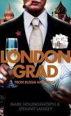 Londongrad: From Russia with Cash; The Inside Story of the Oligarchs (eBook, ePUB)