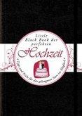 Das Little Black Book der perfekten Hochzeit (eBook, ePUB)