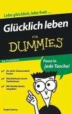 Glücklich leben für Dummies Das Pocketbuch (eBook, ePUB)