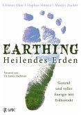 Earthing - Heilendes Erden (eBook, ePUB)