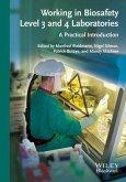 Working in Biosafety Level 3 and 4 Laboratories (eBook, ePUB)