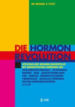 Die Hormonrevolution (eBook, PDF) - Platt, Michael E